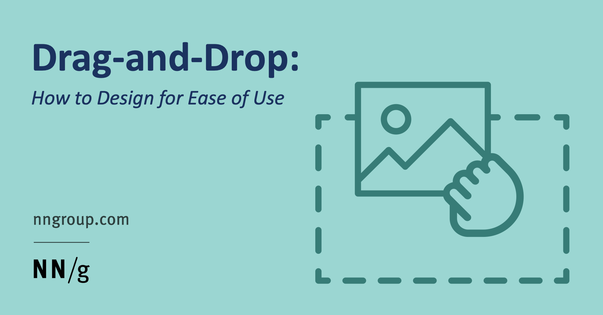 Drag–and–Drop: How to Design for Ease of Use