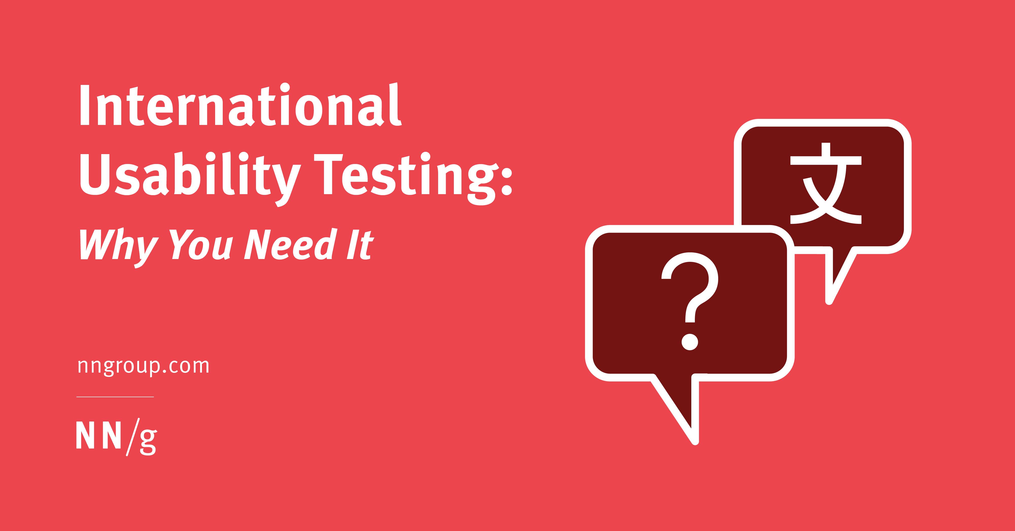 International Usability Testing: Why You Need It