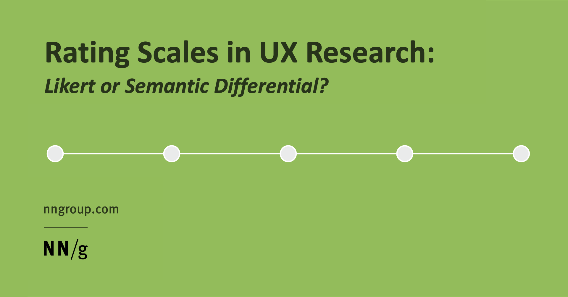 Rating Scales in UX Research: Likert or Semantic Differential?