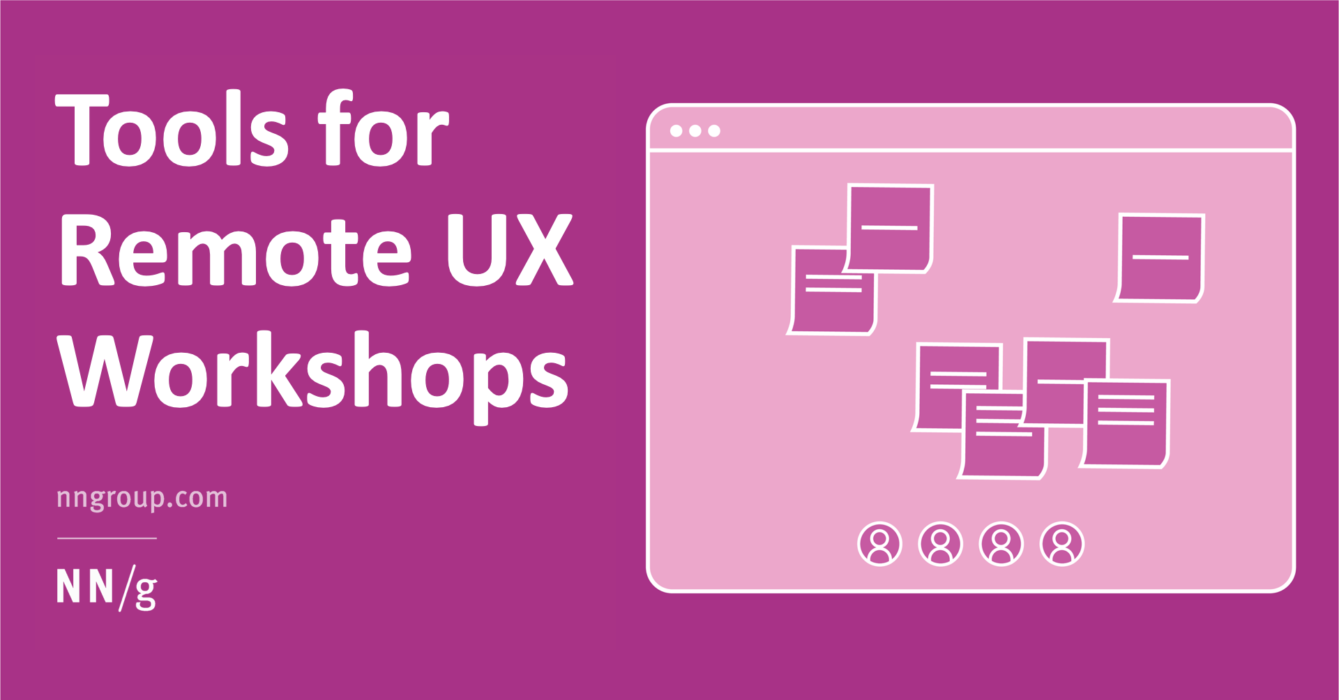 Tools for Remote UX Workshops