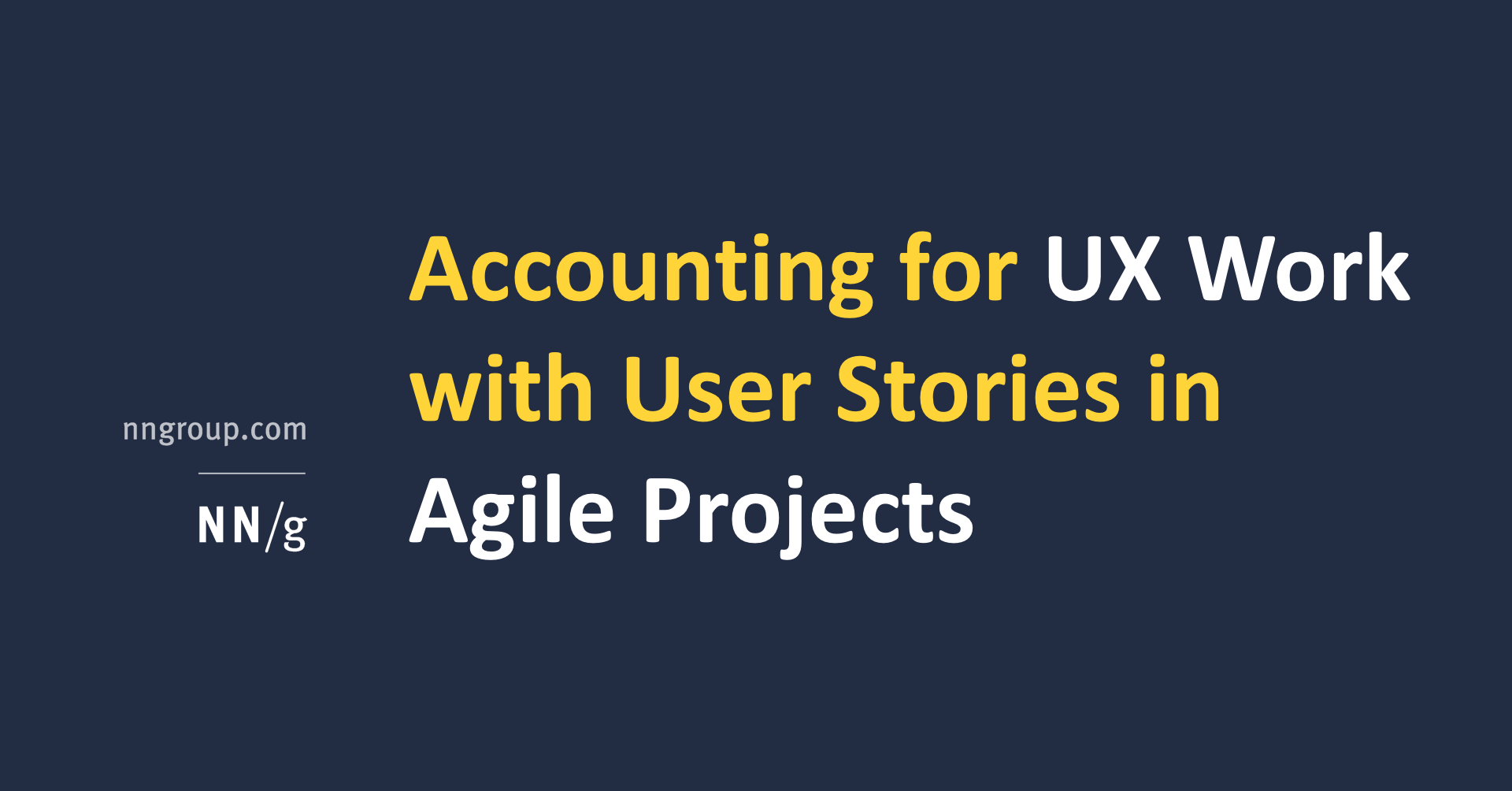 Accounting for UX Work with User Stories in Agile Projects