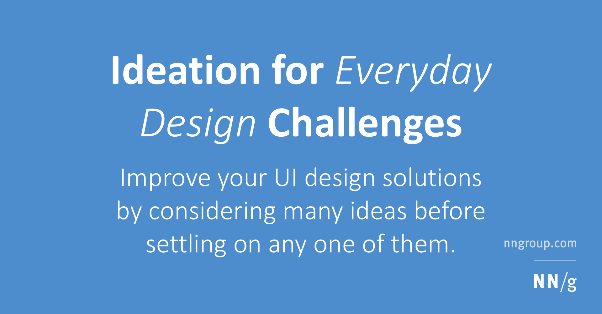 Ideation for Everyday Design Challenges
