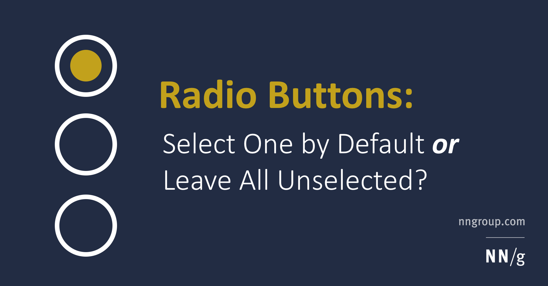 Radio Buttons: Always Select One?
