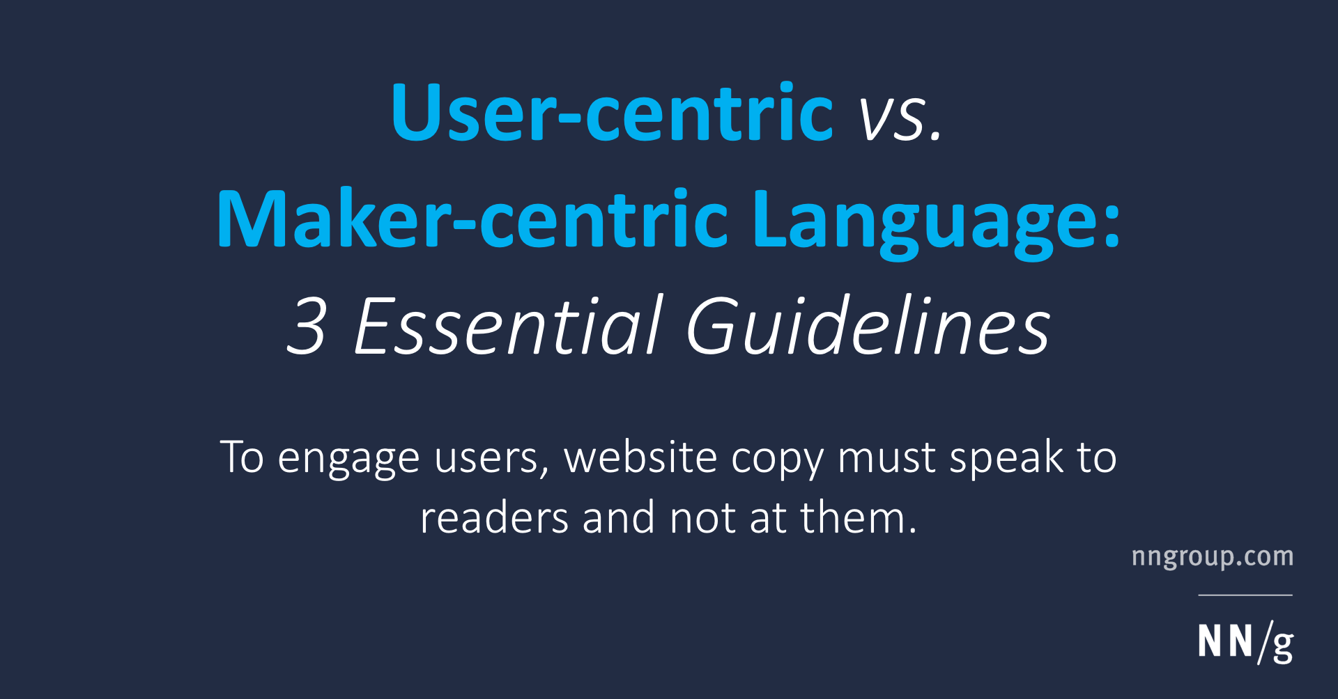 Writing To Attract Readers User Centric Vs Maker Centric Language