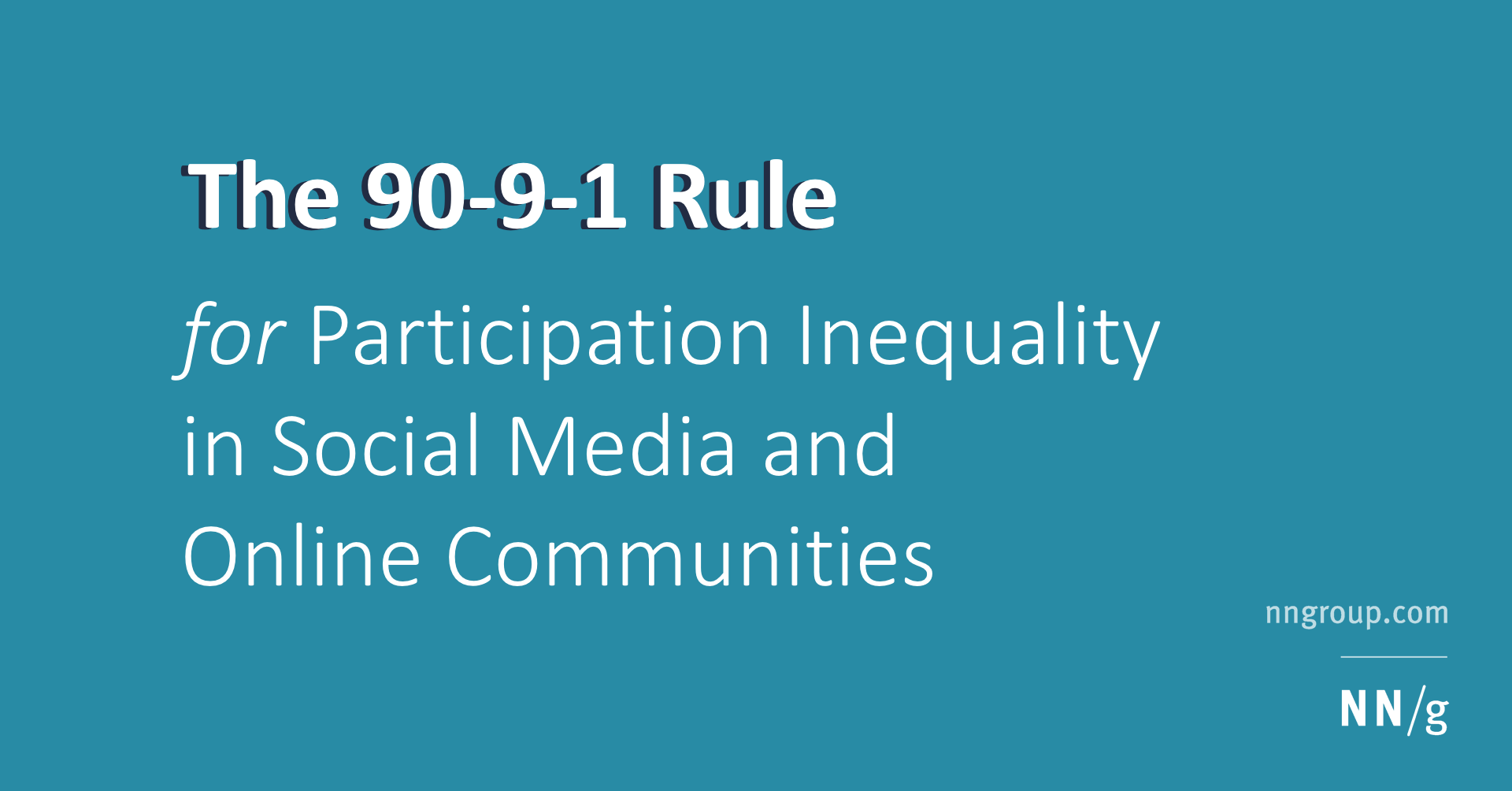 Participation Inequality: The 90-9-1 Rule for Social Features