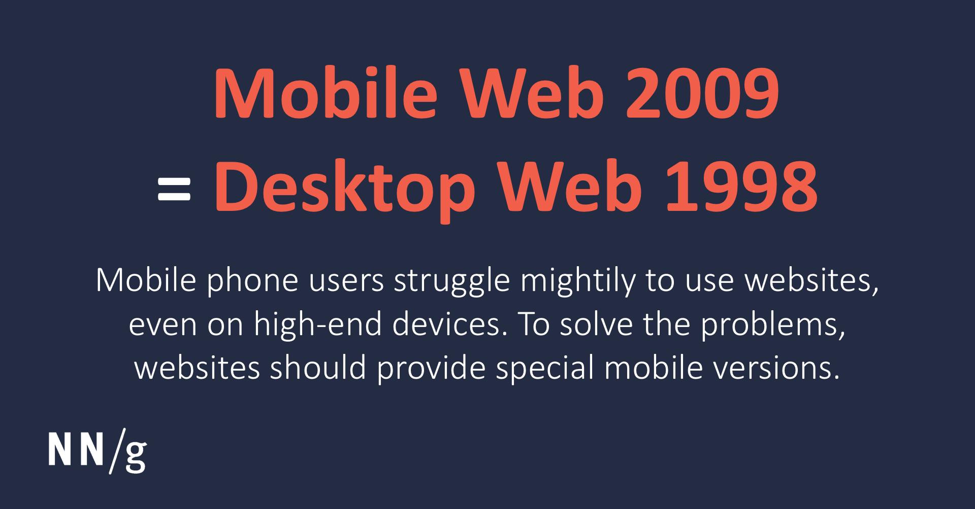 Mobile Web 2009 = Desktop Web 1998