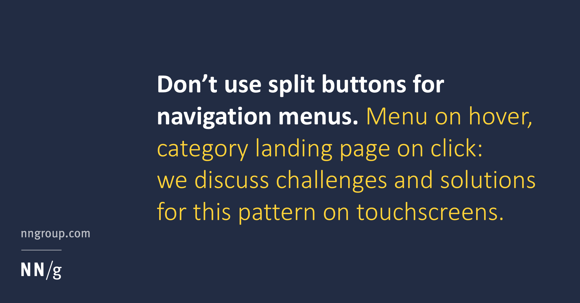 Don't Use Split Buttons for Navigation Menus