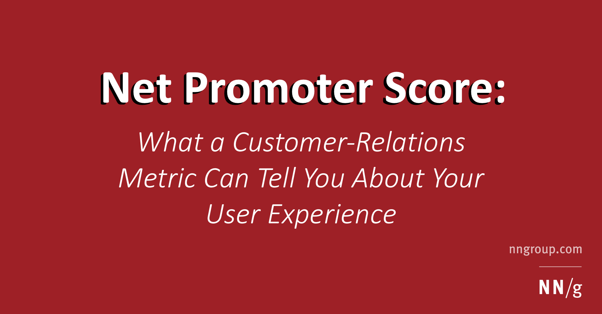 Net Promoter Score: What a Customer-Relations Metric Can Tell You
