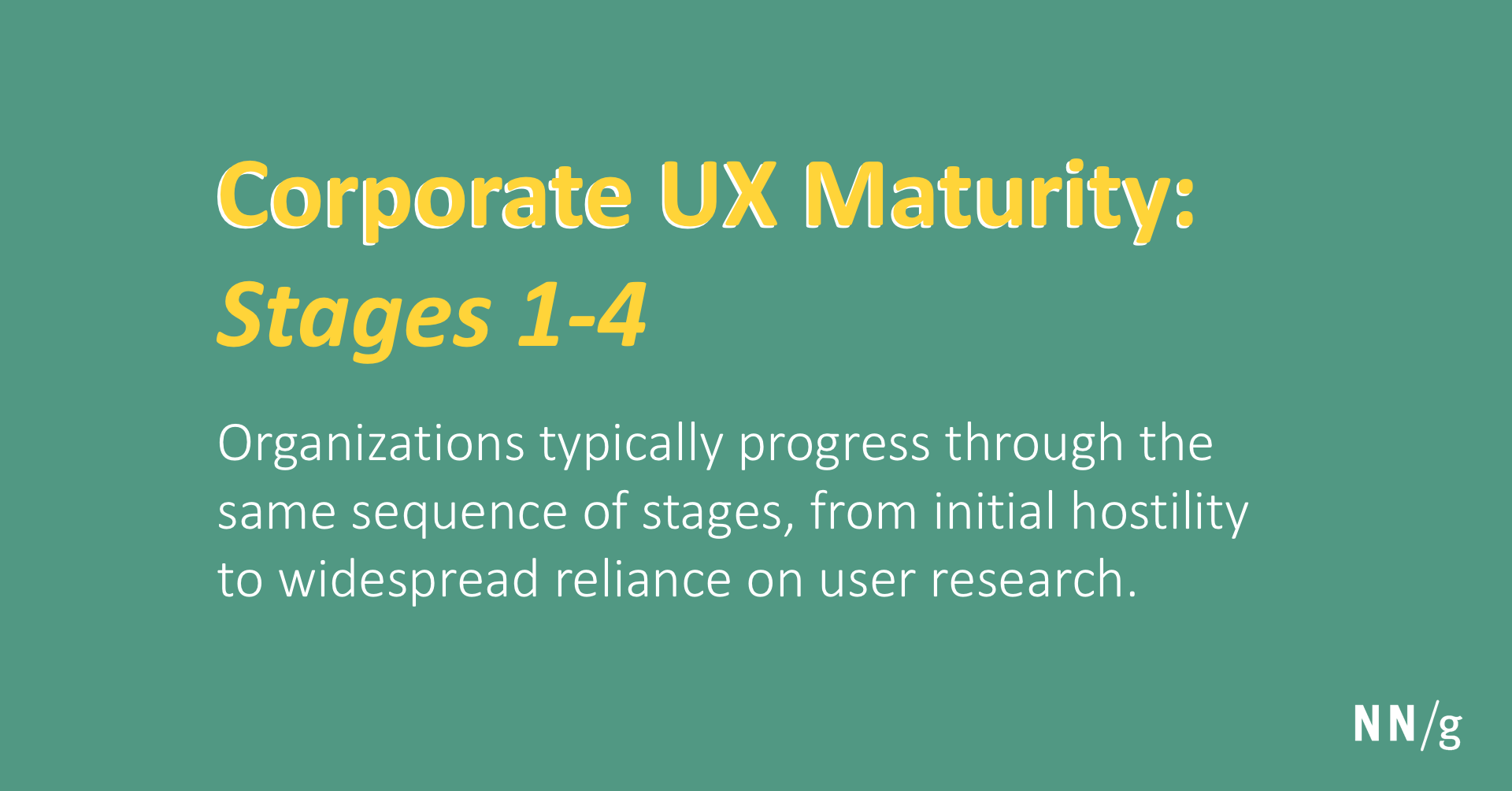 Corporate UX Maturity: Stages 1-4