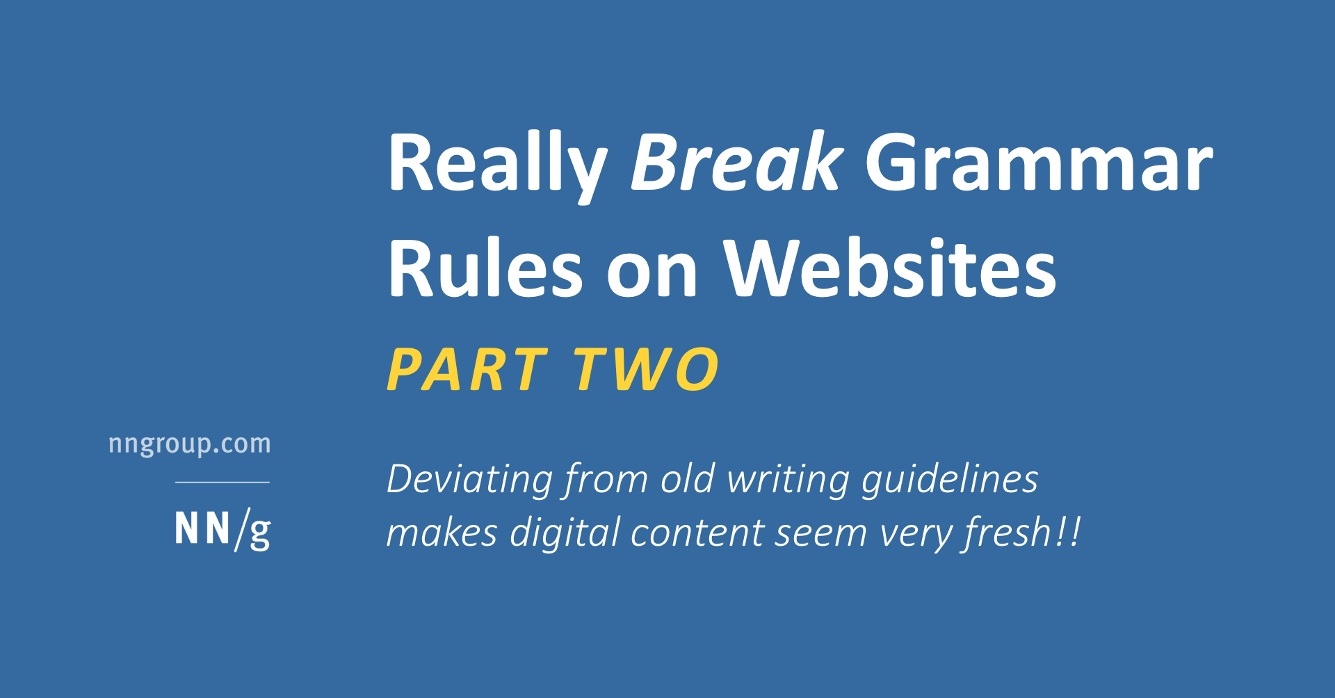 Really Break Grammar Rules on Websites: Part 2
