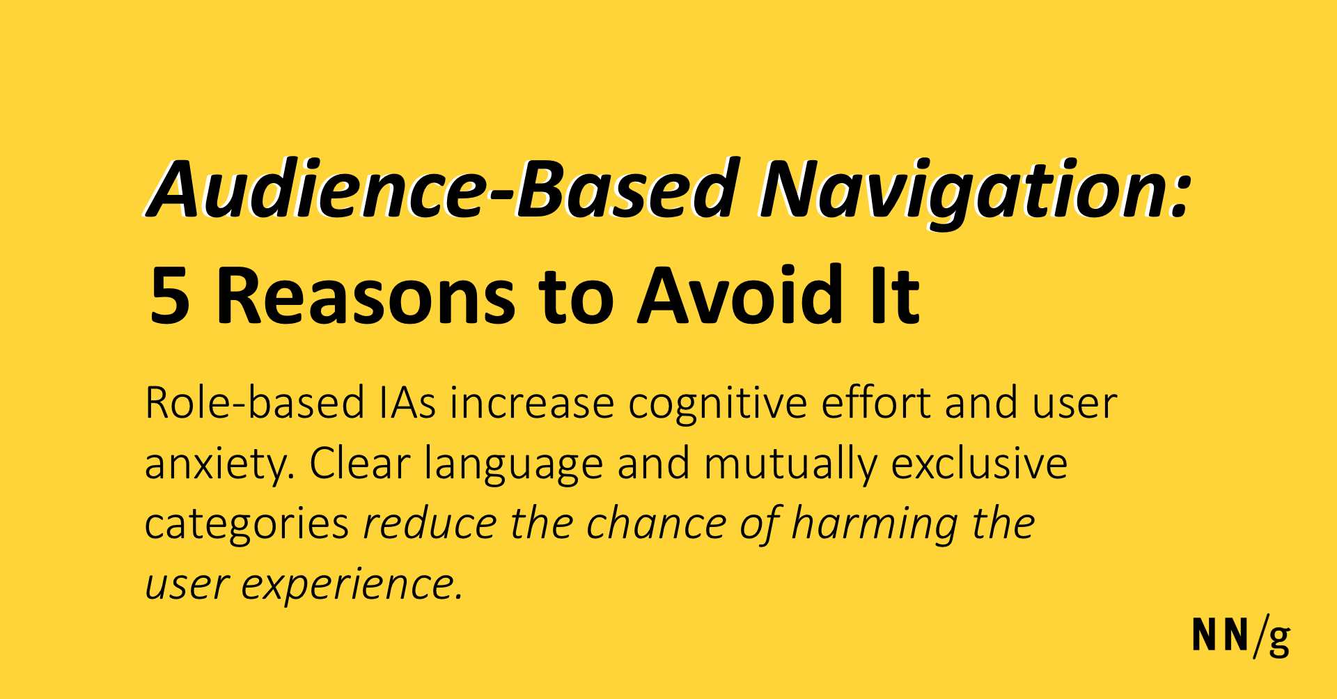 Audience-Based Navigation: 5 Reasons to Avoid It