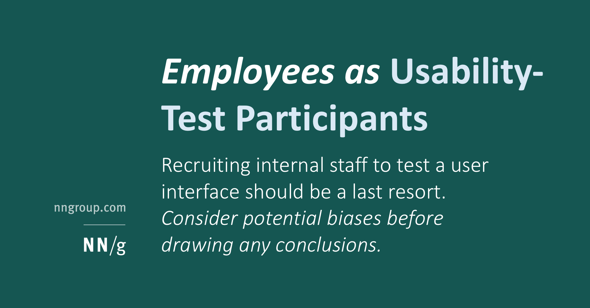 Employees As Usability Test Participants