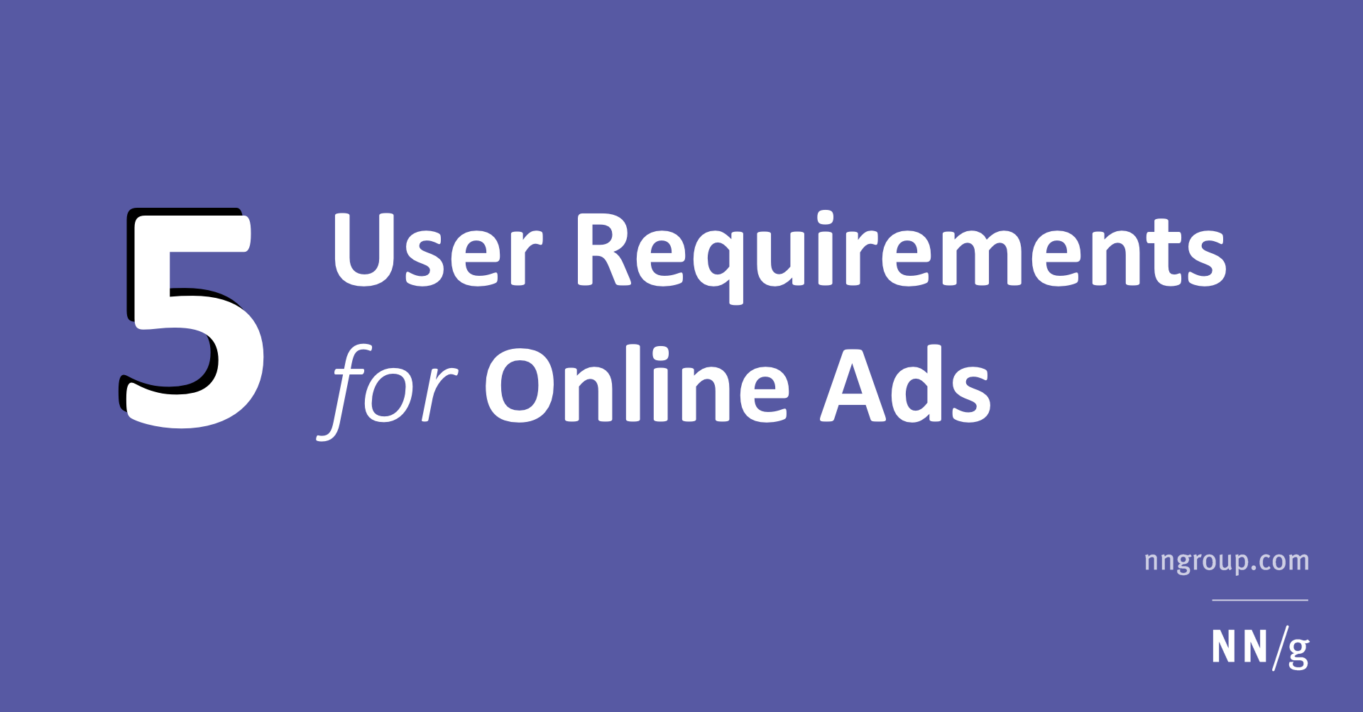 Five User Requirements For Online Ads - User requirements