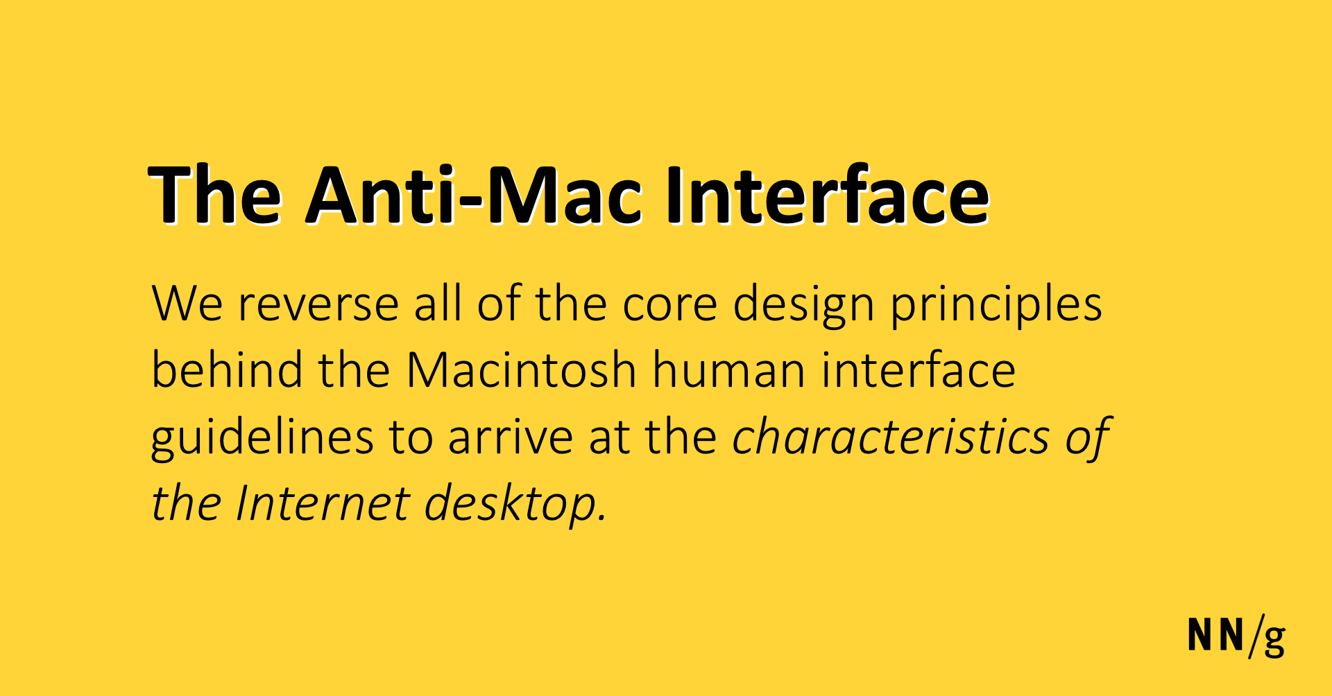The Anti-Mac User Interface (Don Gentner and Jakob Nielsen)