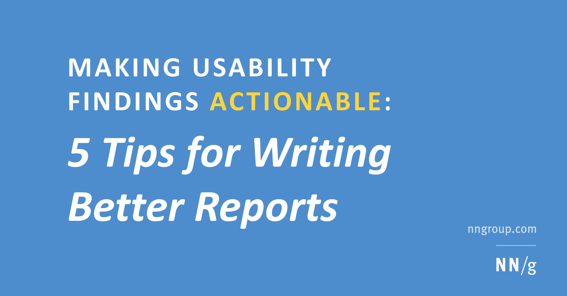 Making Usability Findings Actionable