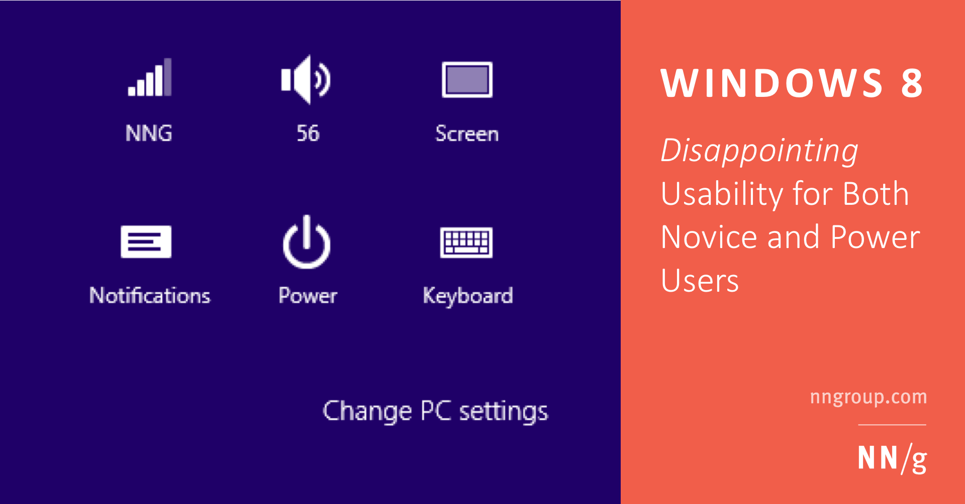 Windows 8 — Disappointing Usability for Both Novice and Power Users