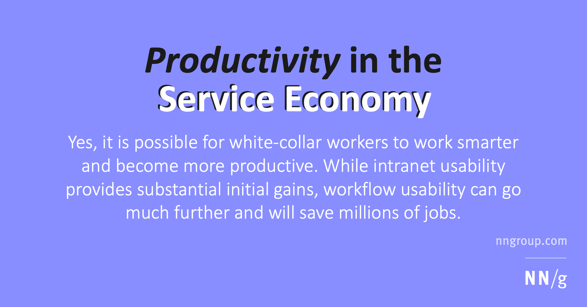 Service Economy Makes Work For >> Productivity In The Service Economy