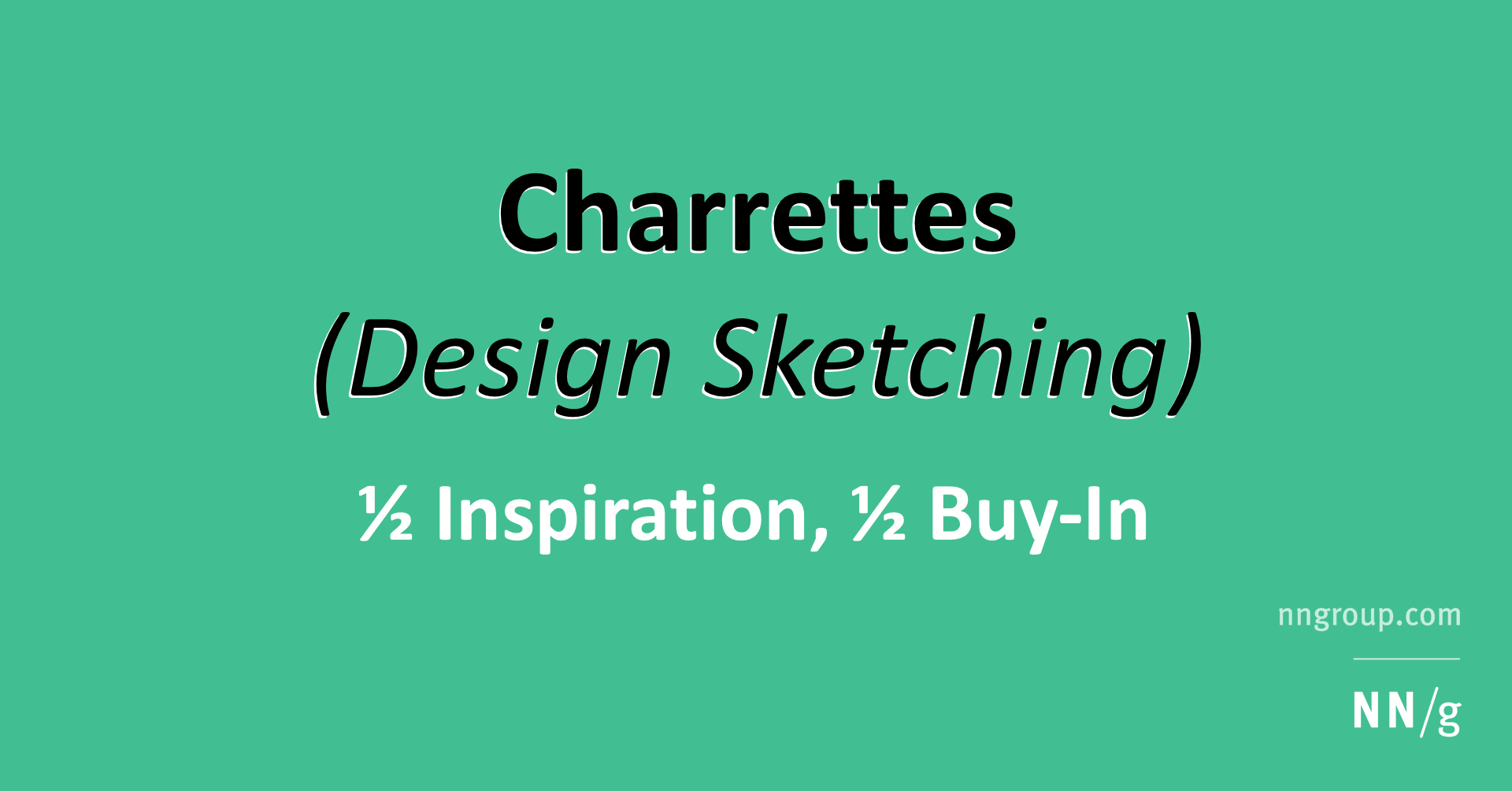 Design Charrettes & Team Sketching: ½ Inspiration, ½ Buy-In