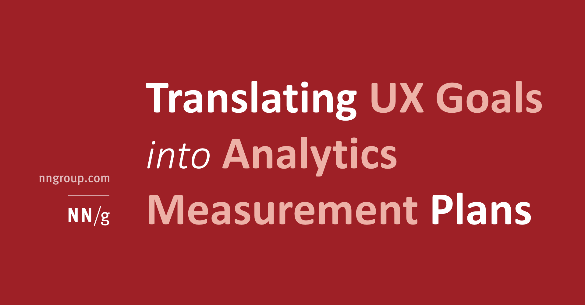 Translating Ux Goals Into Analytics Measurement Plans