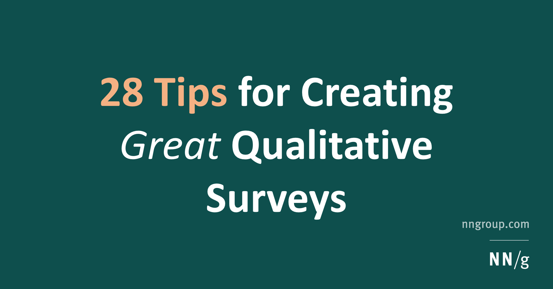 28 Tips for Creating Great Qualitative Surveys