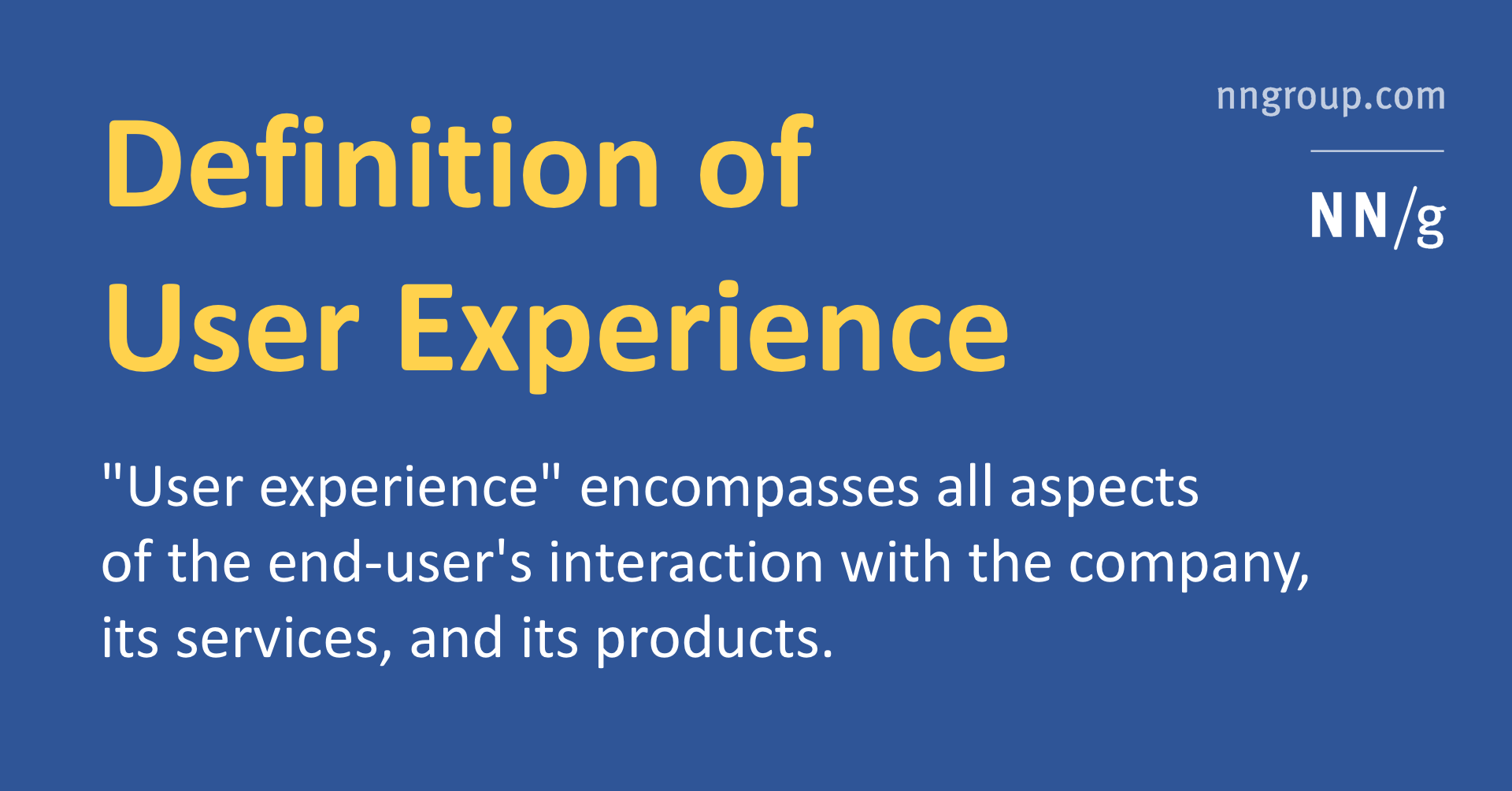 The Definition of User Experience (UX)