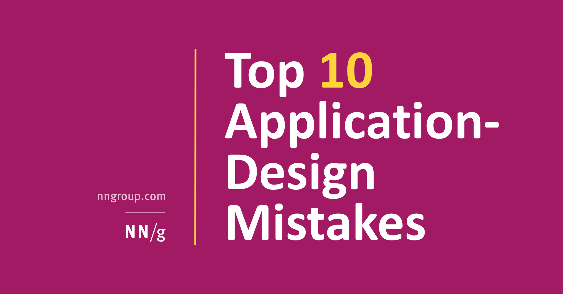 Top 10 Application Design Mistakes