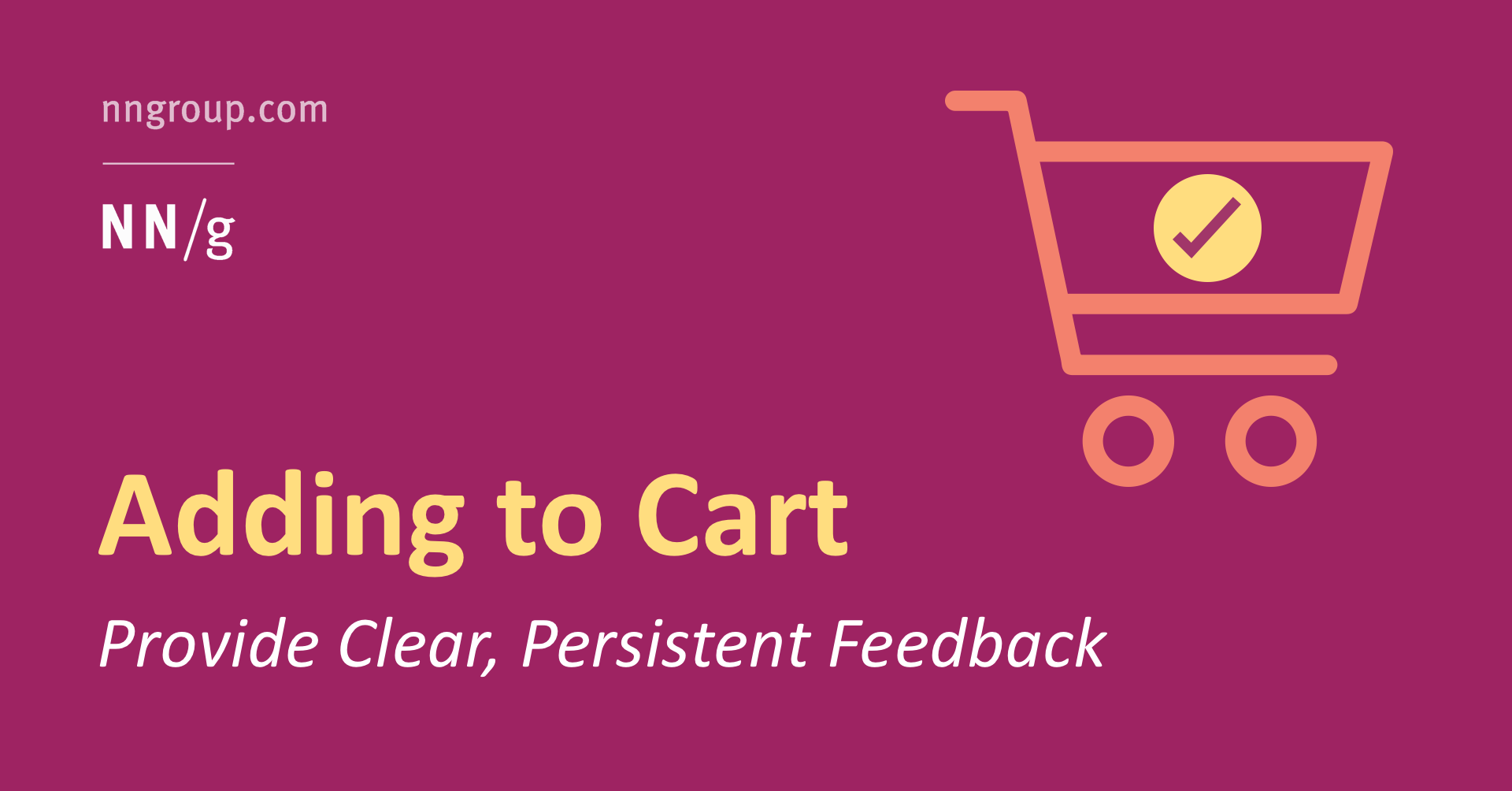 adding an item to a shopping cart: provide clear, persistent feedback  nielsen norman group