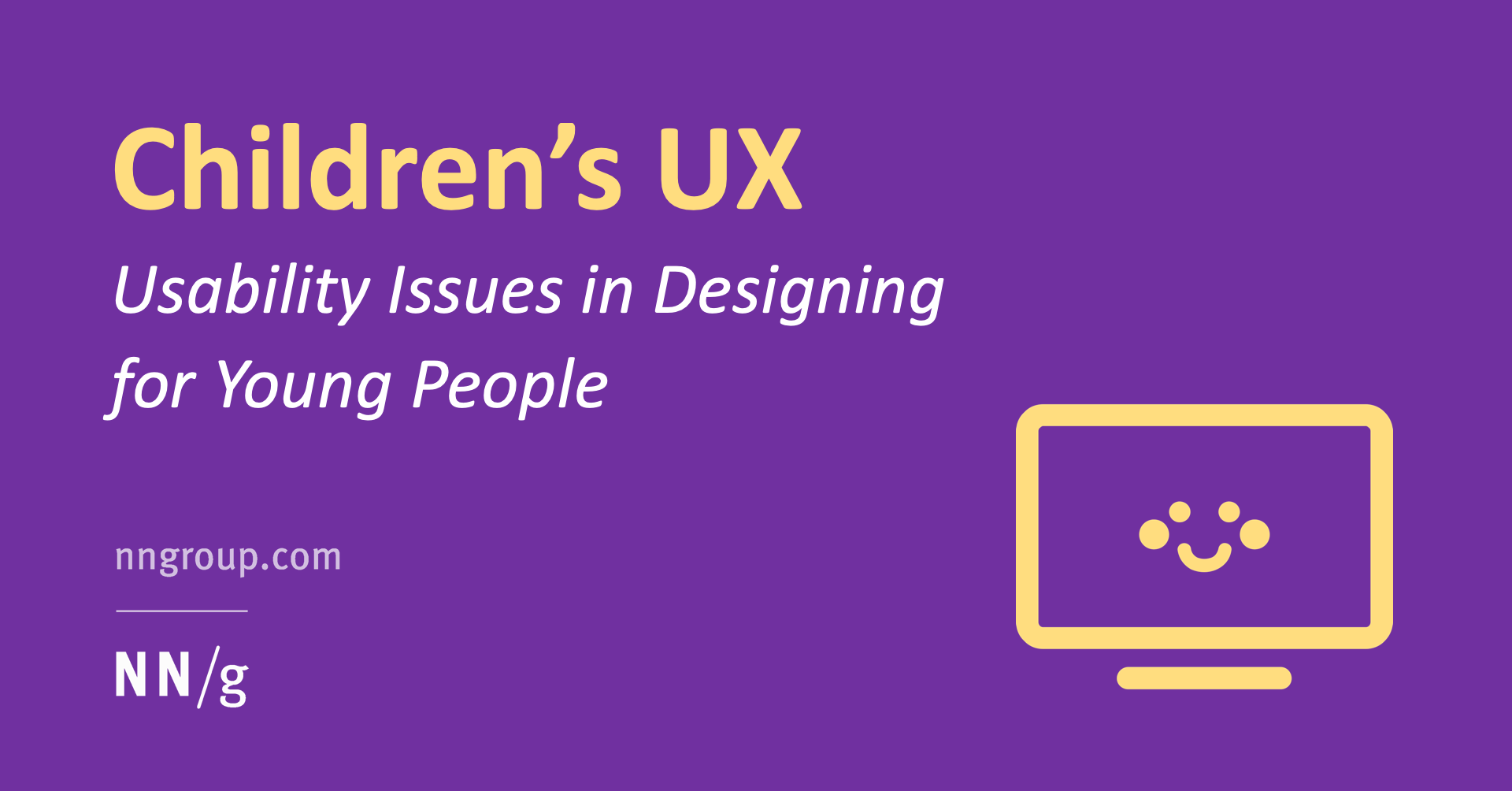 Children's UX: Usability Issues in Designing for Young People