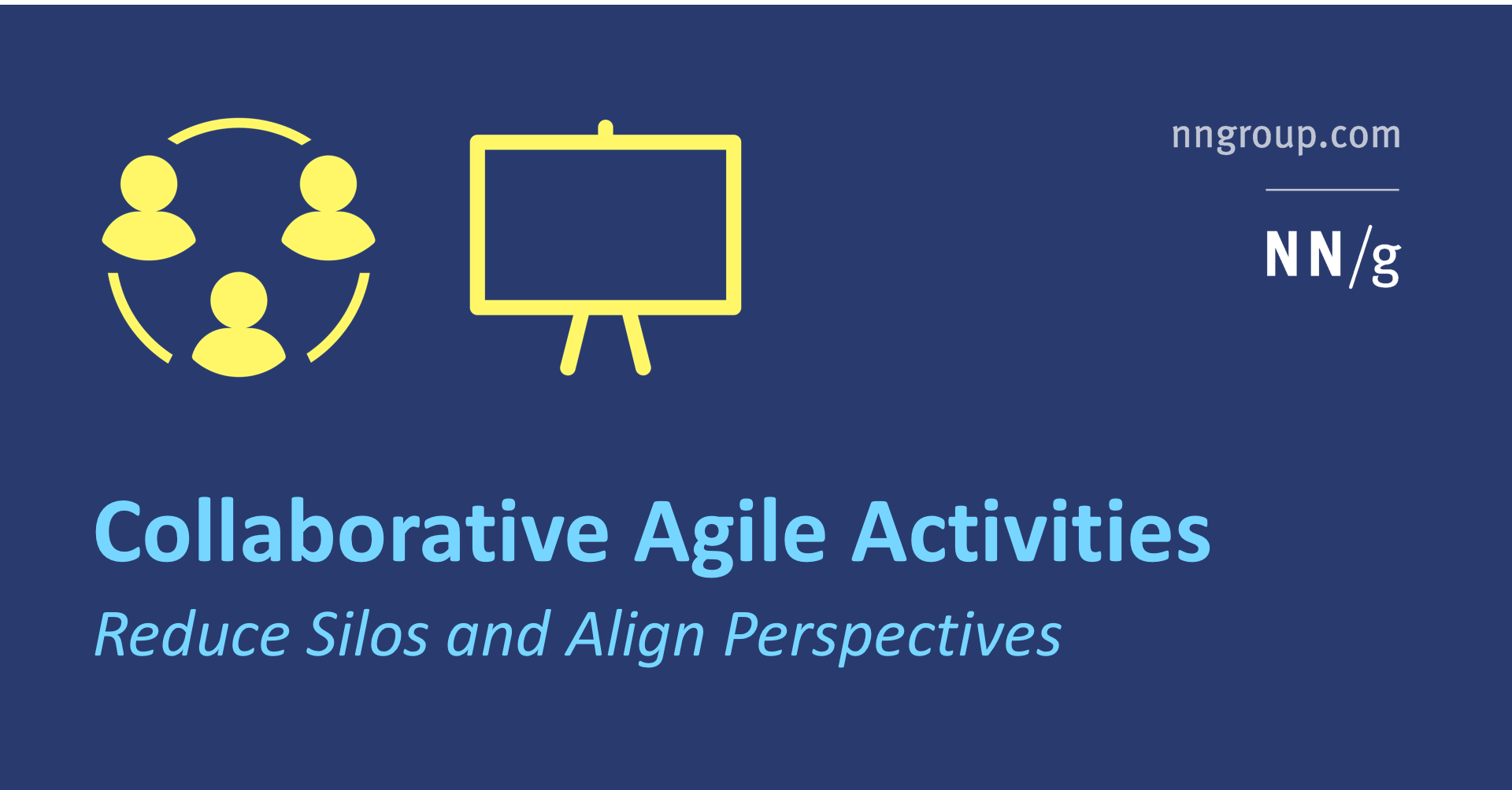 Collaborative Agile Activities Reduce Silos and Align Perspectives