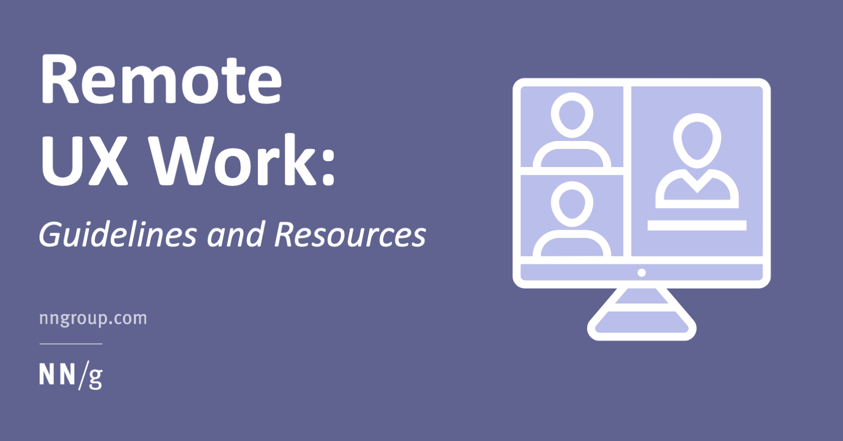 Remote UX Work: Guidelines and Resources