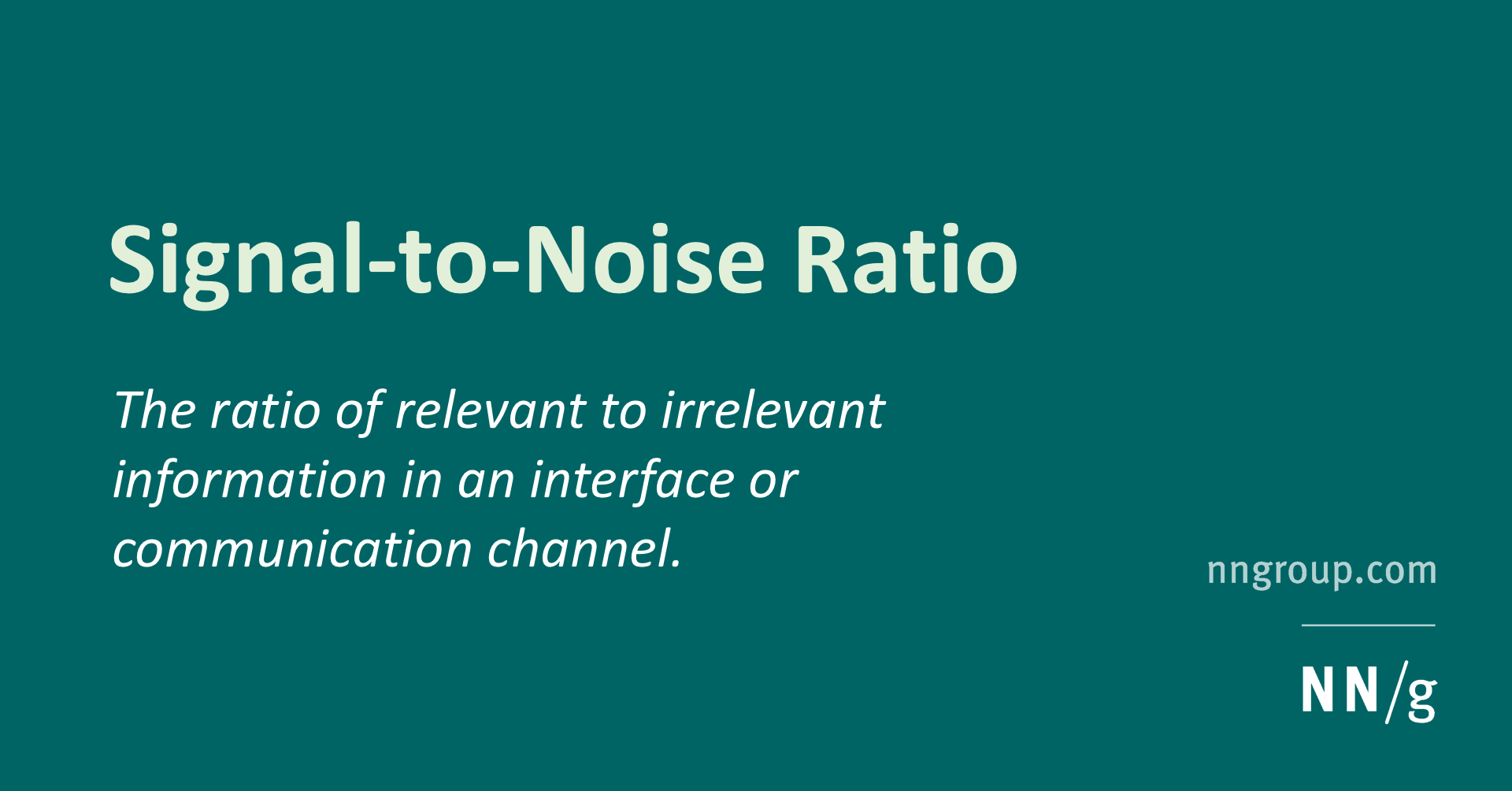 Signal–to–Noise Ratio