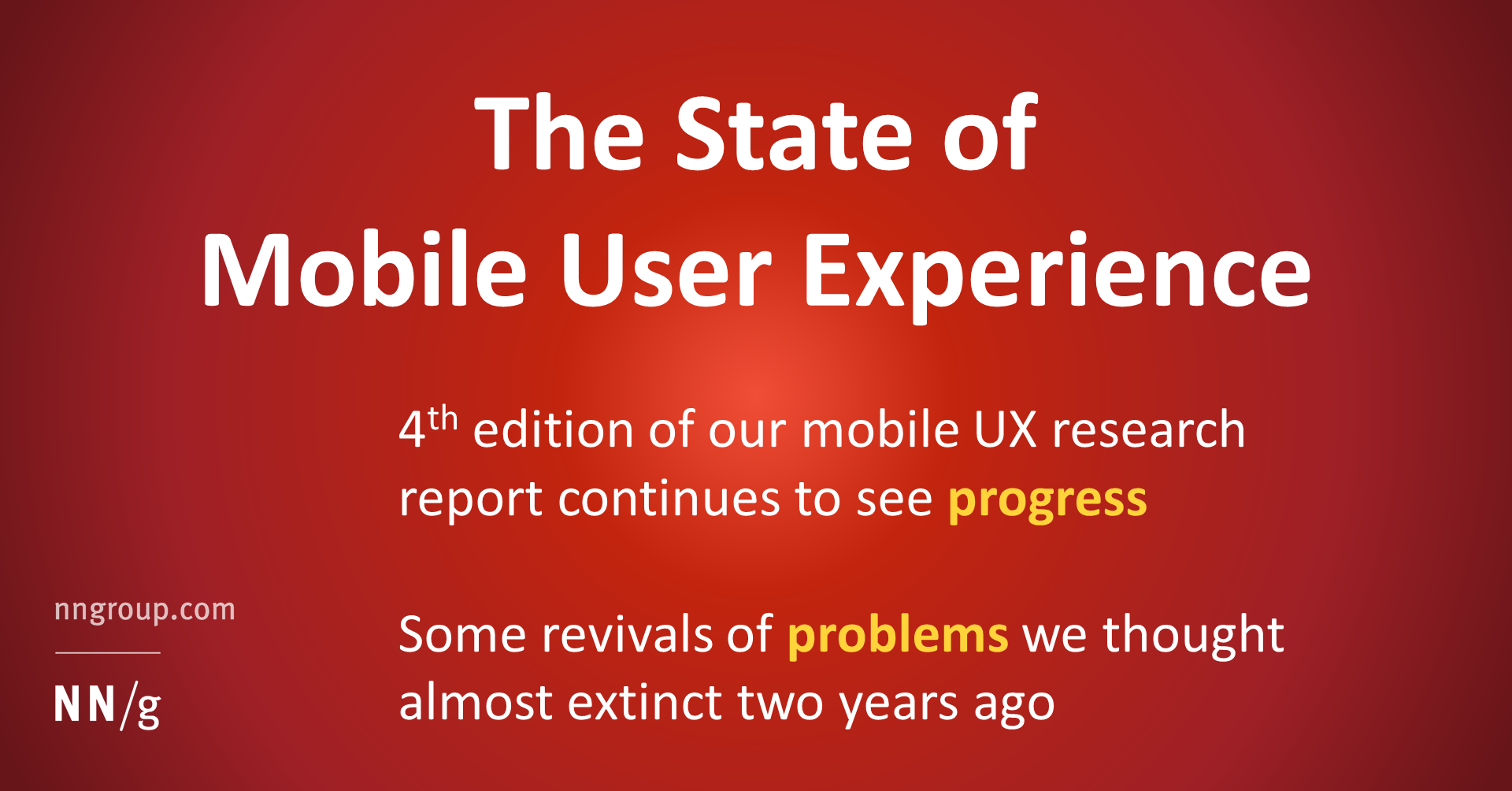 The State of Mobile User Experience