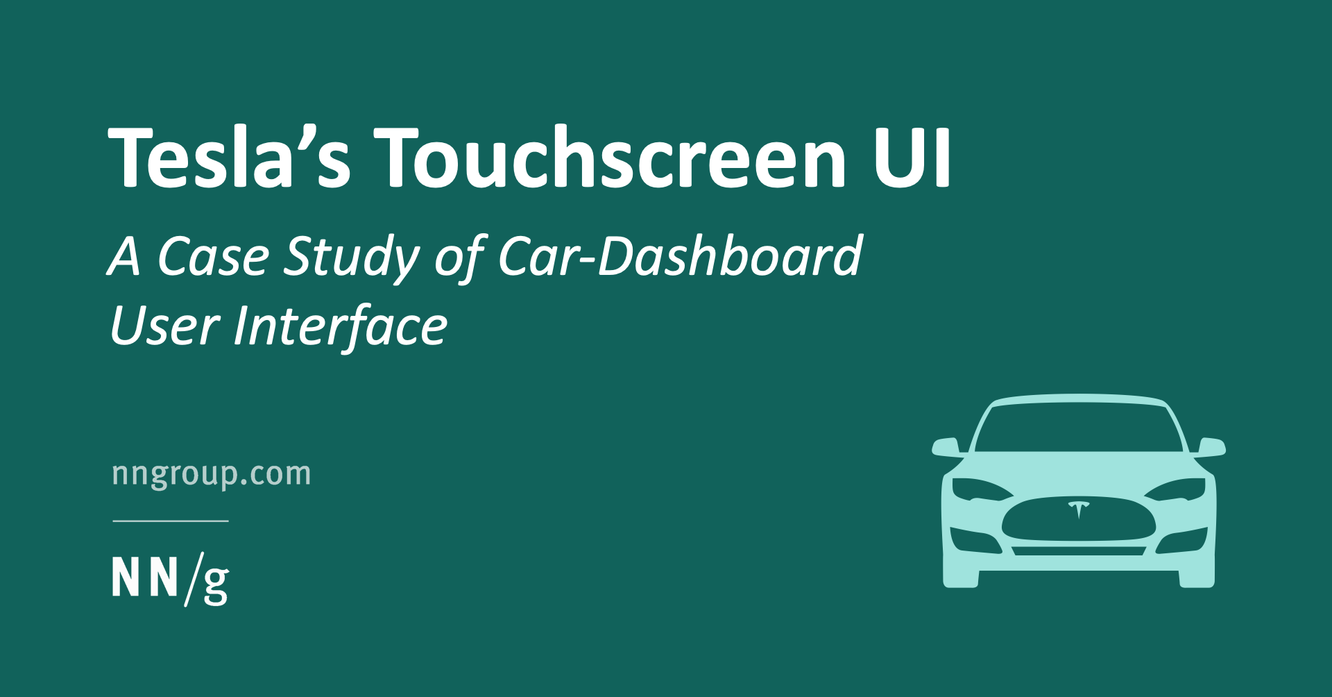 Tesla's Touchscreen UI: A Case Study of Car-Dashboard User Interface