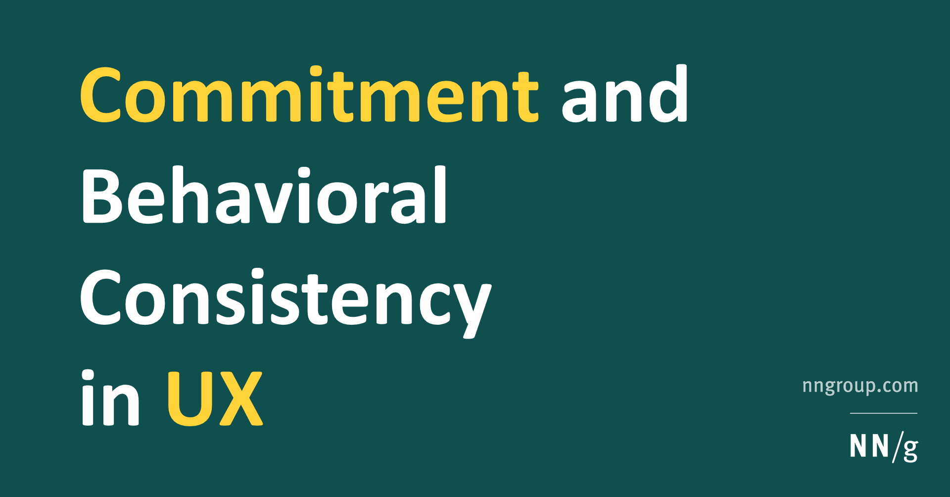 The Principle of Commitment and Behavioral Consistency