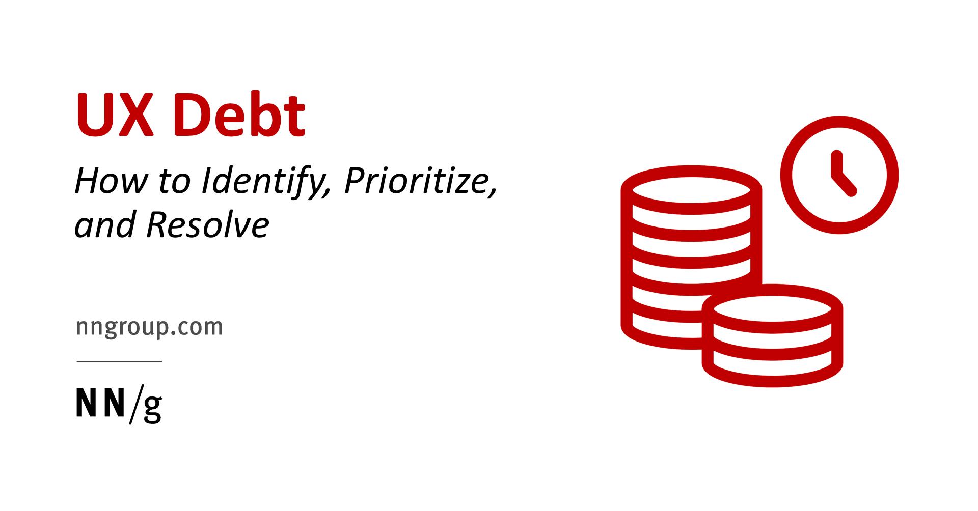 https://www.nngroup.com/articles/ux-debt/