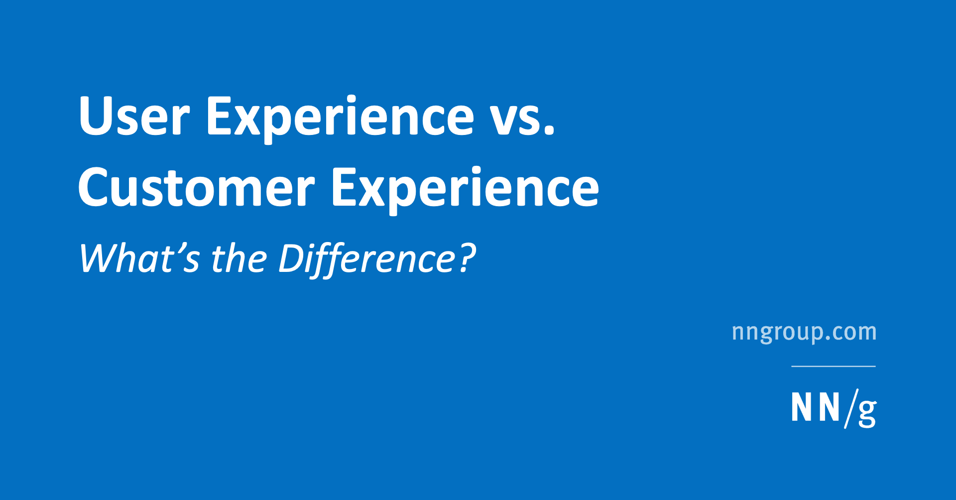 User Experience vs. Customer Experience: What's The Difference?