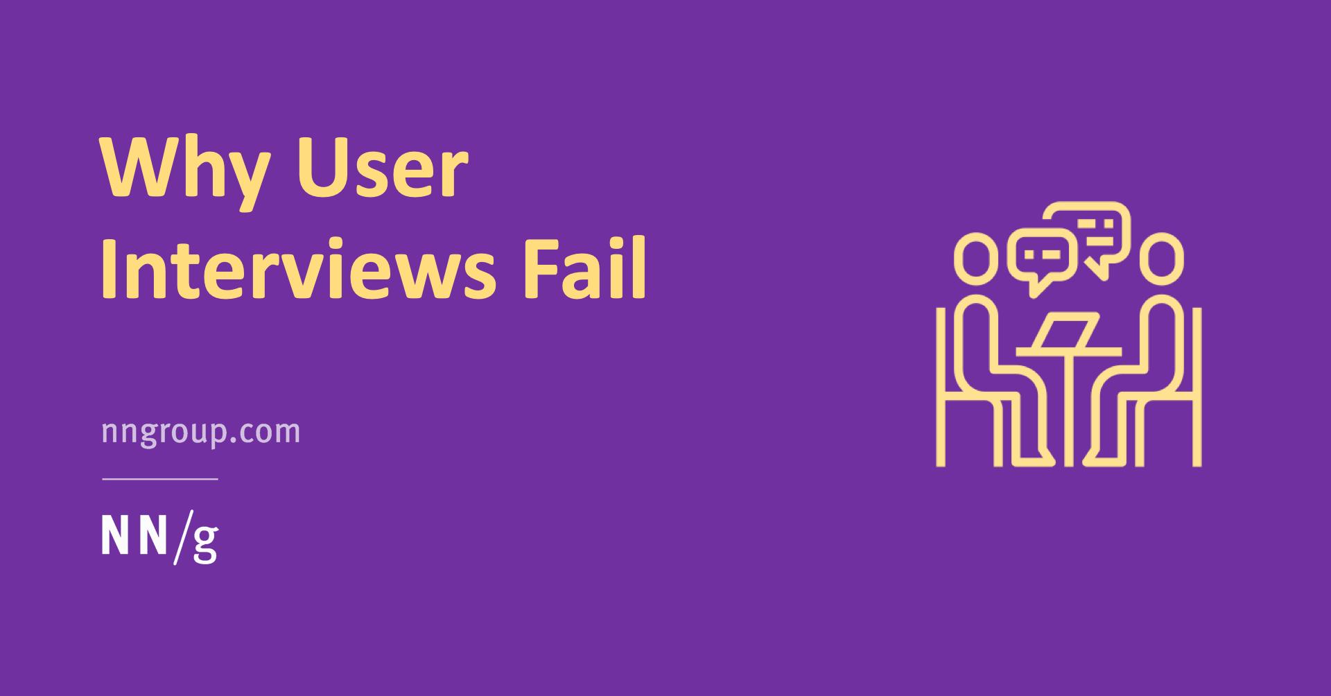 Why User Interviews Fail