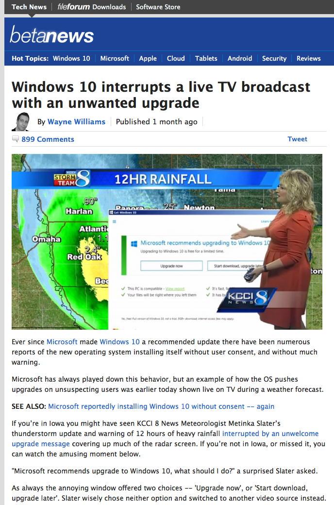 一位气象学家指着一个巨大的Windows升级对话框的屏幕截图,该对话框覆盖了她在直播电视上的雷达地图。http://www.kcci.com/news/windows-10-notice-appears-during-live-tv-weathercast/39241288 2016年4月