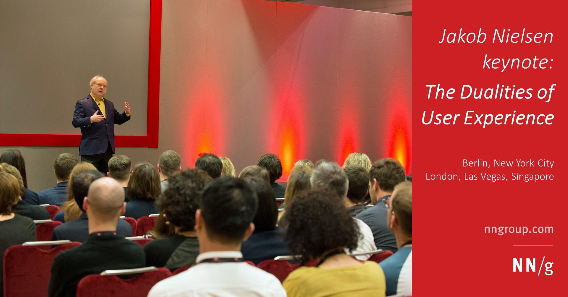 Jakob Nielsen keynote: The Dualities of User Experience (UX